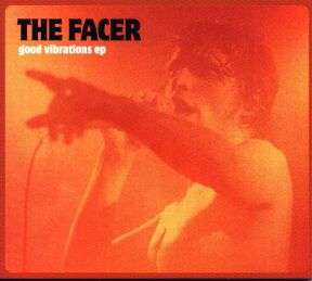 The Facer Good Vibrations EP