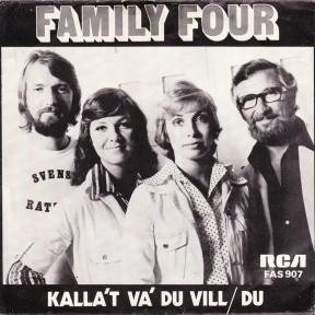 Family Four - Kalla't Va' Du Vill / Du