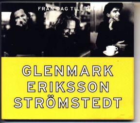 Glenmark/Eriksson/Strömstedt* Glenmark Eriksson Strömstedt - Sångerna Om Sommaren